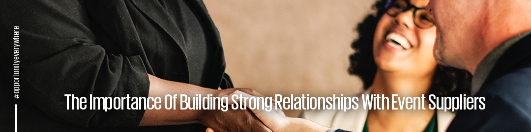 how to build strong relationships suppliers