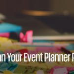 Can your event planner provide strategic insight?